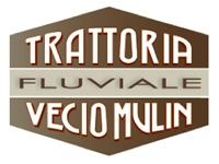 Trattoria VECIO MULIN